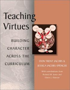 Teaching Virtues: Building Character Across the Curriculum