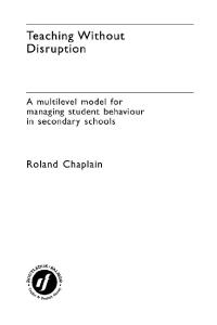 Teaching without Disruption in Secondary Schools: A Model for Managing Behaviour