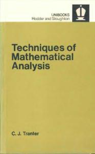 Techniques of Mathematical Analysis (Unibooks)