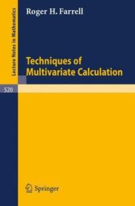 Techniques of Multivariate Calculation
