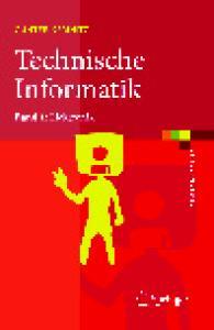 Technische Informatik: Elektronik (eXamen.press) (German Edition)