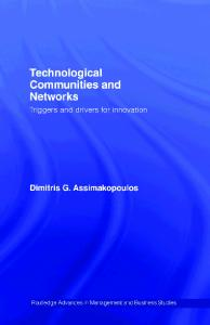 Technological Communities and Networks: Triggers and drivers for innovation (Routledge Studies in Business Organization and Networks)