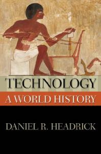 Technology: A World History (The New Oxford World History)