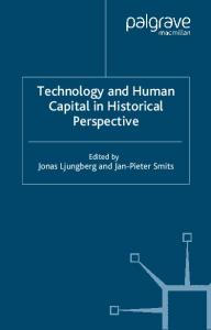 Technology and Human Capital in Historical Perspective