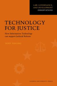 Technology for Justice: how Information Technology can support Judicial Reform