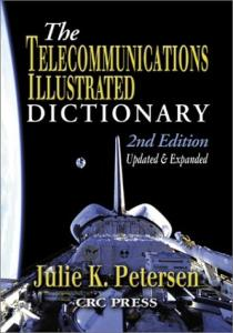 Telecommunications Illustrated Dictionary