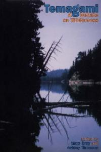 Temagami: A Debate on Wilderness
