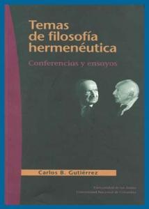 Temas de filosofía hermenéutica. Conferencias y ensayos