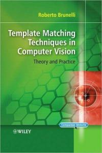 Template matching techniques in computer vision: theory and practice