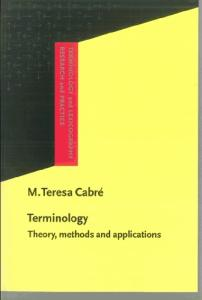 Terminology: Theory, Methods, and Applications (Terminology and Lexicography Research and Practice)