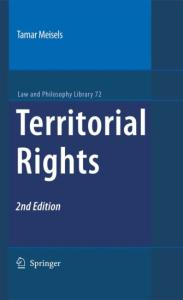 Territorial Rights, Second Edition (Law and Philosophy Library)