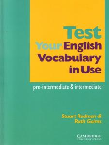 Test Your English Vocabulary In Use Pre Intermediate And