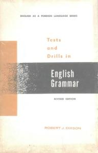 Tests and drills in English grammar for foreign students