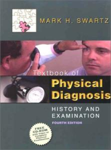 Textbook of Physical Diagnosis: History and Examination
