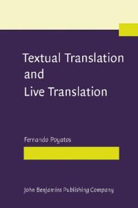Textual Translation and Live Translation: The Total Experience of Nonverbal Communication in Literature, Theater and Cinema