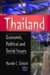 Thailand: Economic, Political and Social Issues