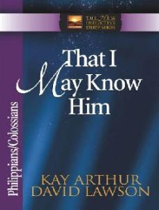 That I May Know Him (The New Inductive Study Series)