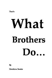 That's What Brothers Do