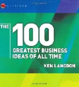 The 100 Greatest Business Ideas of All Time