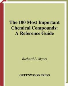 The 100 Most Important Chemical Compounds: A Reference Guide