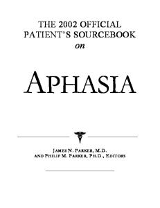 The 2002 Official Patient's Sourcebook on Aphasia