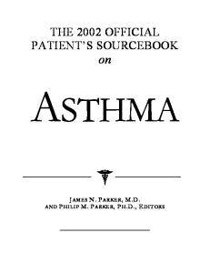 The 2002 Official Patient's Sourcebook on Asthma
