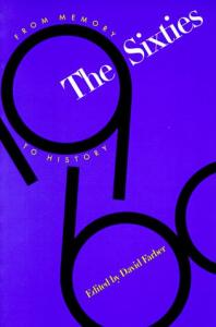 The 60's: From Memory to History