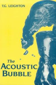 The Acoustic Bubble