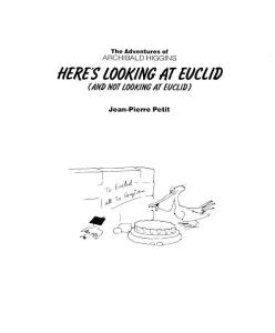 The Adventures of Archibald Higgins - Here's looking at Euclid (and not looking at Euclid)