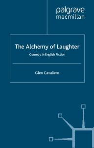 The Alchemy of Laughter: Comedy in English Fiction
