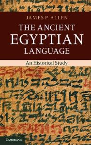 THE ANCIENT EGYPTIAN LANGUAGE: A HISTORICAL STUDY