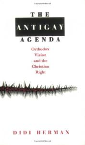 The Antigay Agenda: Orthodox Vision and the Christian Right