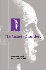 The Anxiety Disorders (Concepts in Clinical Psychiatry)