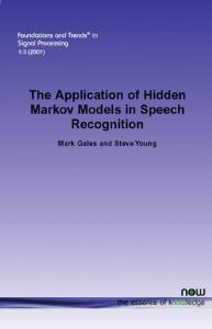 The Application of Hidden Markov Models in Speech Recognition