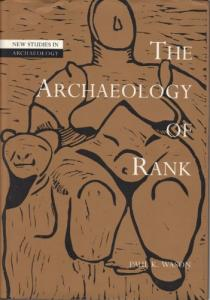 The Archaeology of Rank (New Studies in Archaeology)