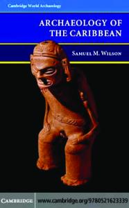 The Archaeology of the Caribbean (Cambridge World Archaeology)