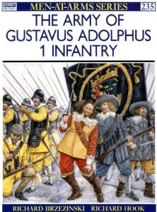 The Army of Gustavus Adolphus: Infantry