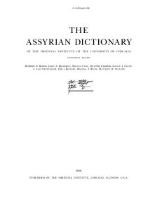 Assyrian Dictionary of the Oriental Institute of the Univeristy of