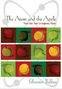 The Atom and the Apple. 12 Tales from Contemporary Physics