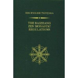 The Baizhang Zen Monastic Regulations