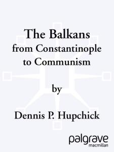 The Balkans: From Constantinople to Communism