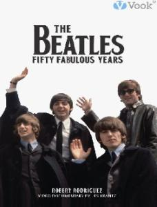 The Beatles: fifty fabulous years