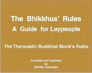 The Bhikkhus' Rules - A Guide for Laypeople