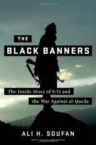 The Black Banners: The Inside Story of 9 11 and the War Against al-Qaeda