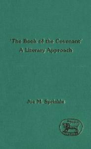 The Book of the Covenant' (JSOT Supplement)