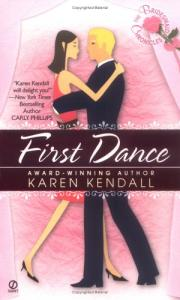 The Bridesmaid Chronicles: First Dance (Bridesmaid Chronicles)