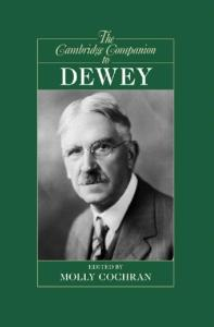 The Cambridge Companion to Dewey (Cambridge Companions to Philosophy)