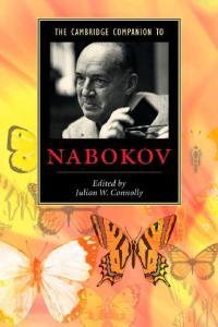 The Cambridge Companion to Nabokov (Cambridge Companions to Literature)