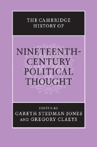 The Cambridge History of Nineteenth-Century Political Thought (The Cambridge History of Political Thought)