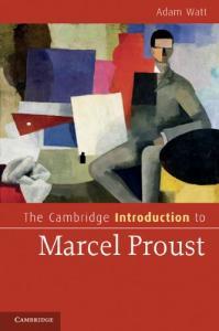 The Cambridge Introduction to Marcel Proust (Cambridge Introductions to Literature)